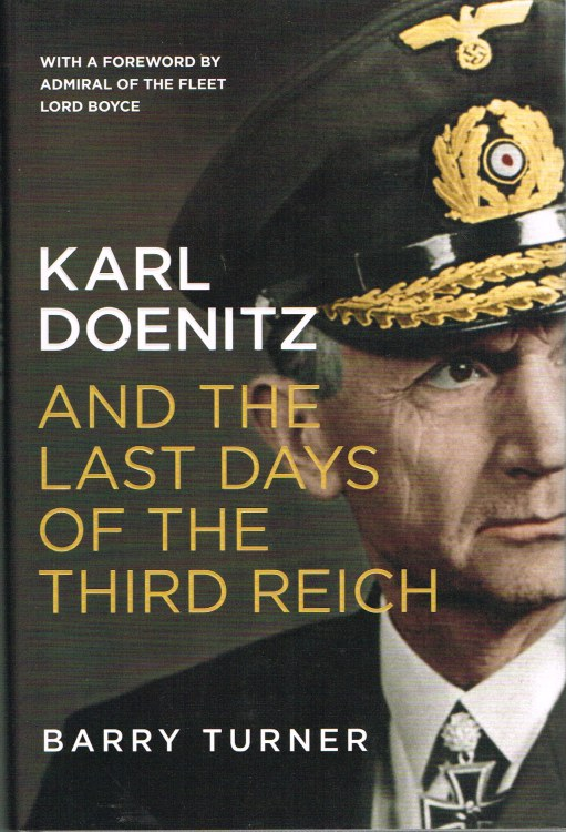 Image for KARL DOENITZ AND THE LAST DAYS OF THE THIRD REICH