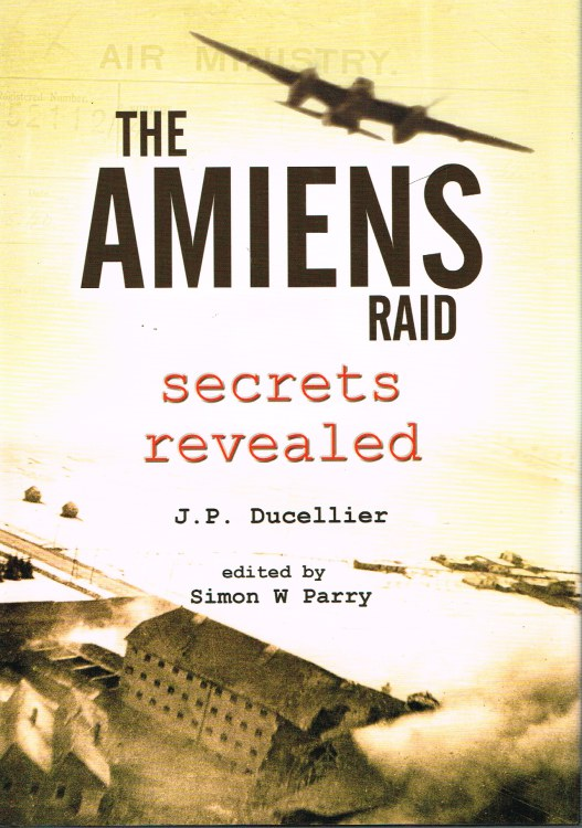 Image for THE AMIENS RAID : SECRETS REVEALED