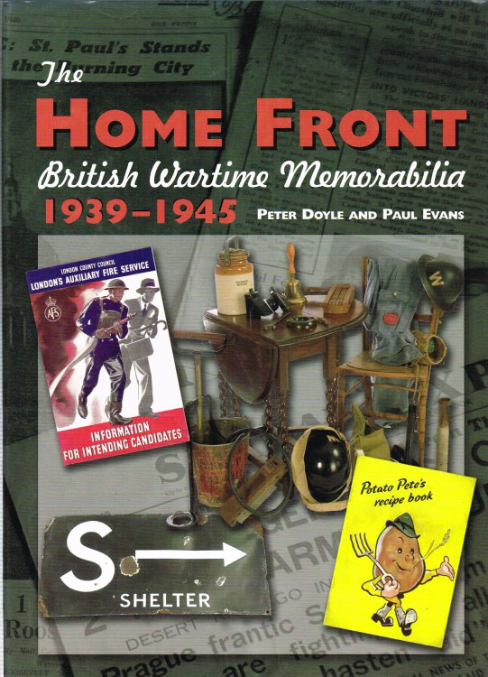 Image for THE HOME FRONT: BRITISH WARTIME MEMORABILIA 1939-1945