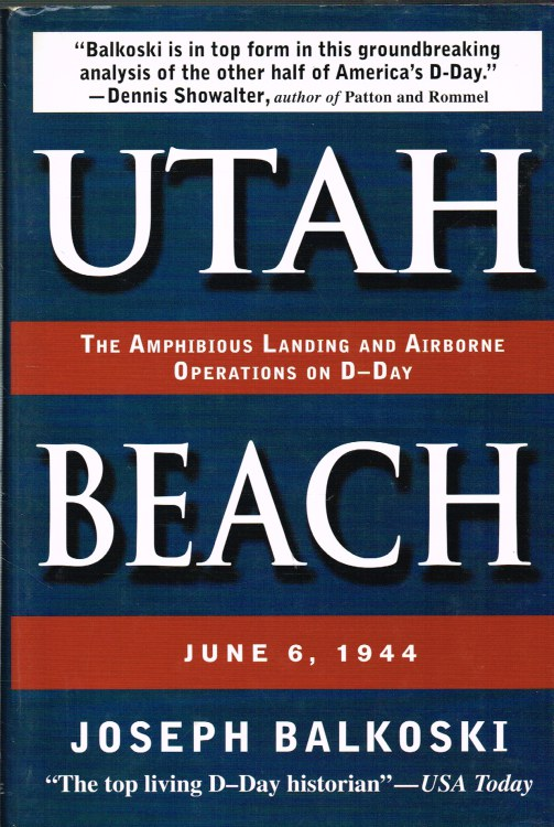 Image for UTAH BEACH: THE AMPHIBIOUS LANDING AND AIRBORNE OPERATIONS ON D-DAY
