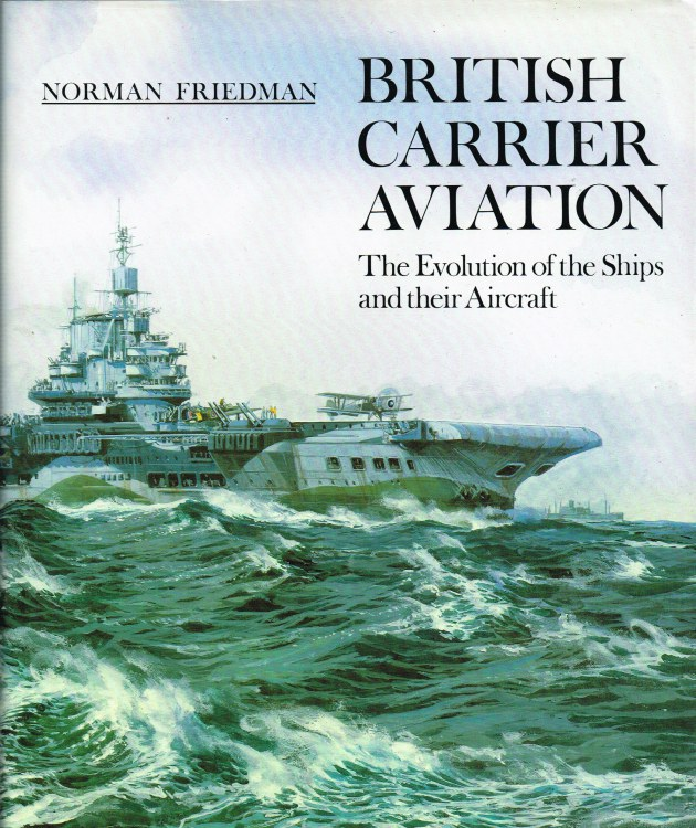 Image for BRITISH CARRIER AVIATION: THE EVOLUTON OF THE SHIPS AND THEIR AIRCRAFT