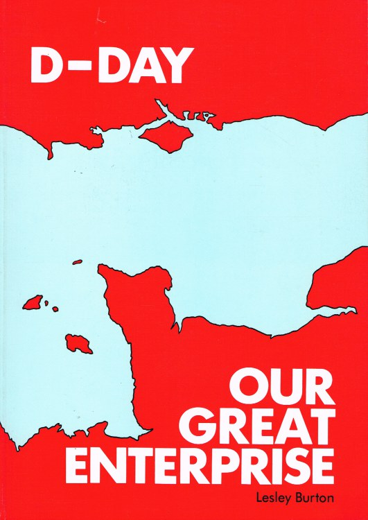 Image for D-DAY OUR GREAT ENTERPRISE