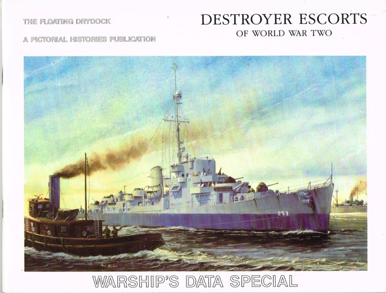 Image for WARSHIP'S DATA SPECIAL: DESTROYER ESCORTS OF WORLD WAR TWO