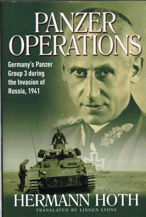 Image for PANZER OPERATIONS: GERMANY'S PANZER GROUP 3 DURING THE INVASION OF RUSSIA, 1941