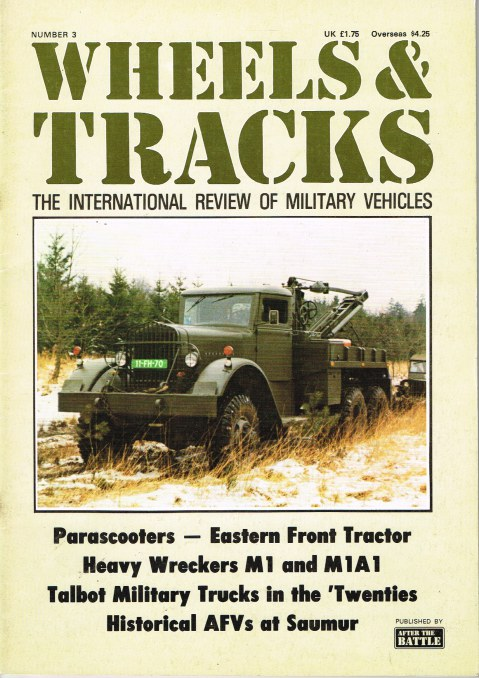 Image for WHEELS & TRACKS: THE INTERNATIONAL REVIEW OF MILITARY VEHICLES: NUMBER 3