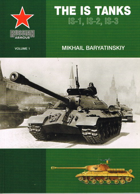 Image for RUSSIAN ARMOUR VOLUME 1: THE IS TANKS: IS-1, IS-2, IS-3