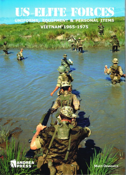 Image for US ELITE FORCES UNIFORMS, EQUIPMENT & PERSONAL ITEMS: VIETNAM 1965-1975