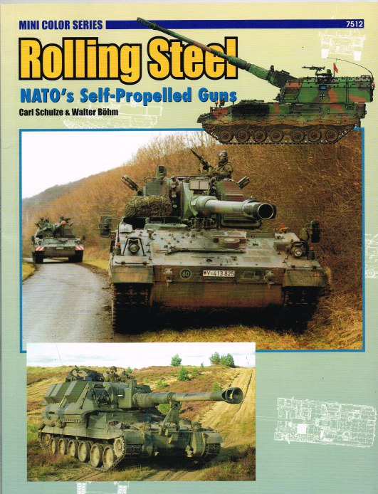 Image for ROLLING STEEL : NATO'S SELF-PROPELLED GUNS
