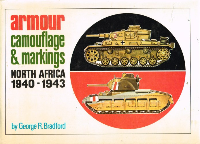 Image for ARMOUR CAMOUFLAGE & MARKINGS: NORTH AFRICA 1940-1943