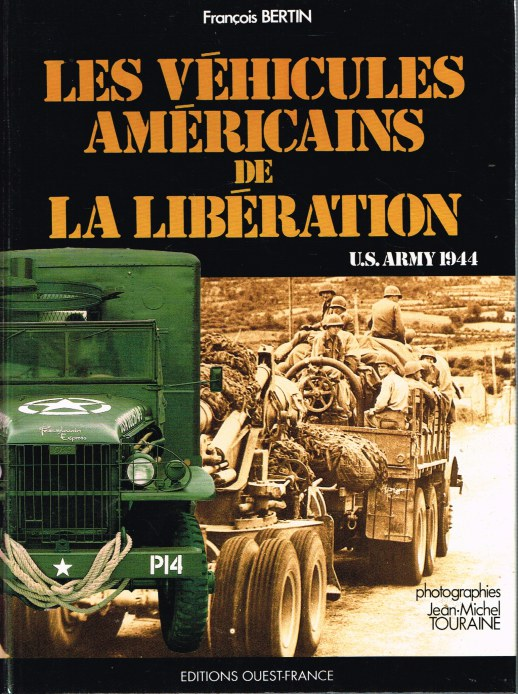 Image for LES VEHICULES AMERICAINS DE LA LIBERATION (FRENCH TEXT)