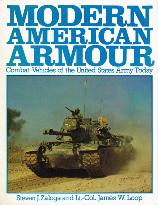 Image for MODERN AMERICAN ARMOUR: COMBAT VEHICLES OF THE UNITED STATES ARMY TODAY