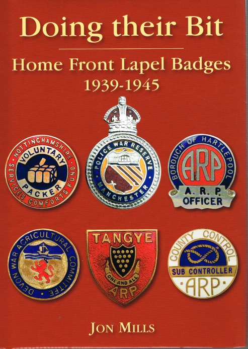 Image for DOING THEIR BIT : HOME FRONT LAPEL BADGES 1939-1945