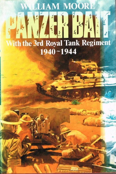 Image for PANZER BAIT: WITH THE THIRD ROYAL TANK REGIMENT 1940-1944