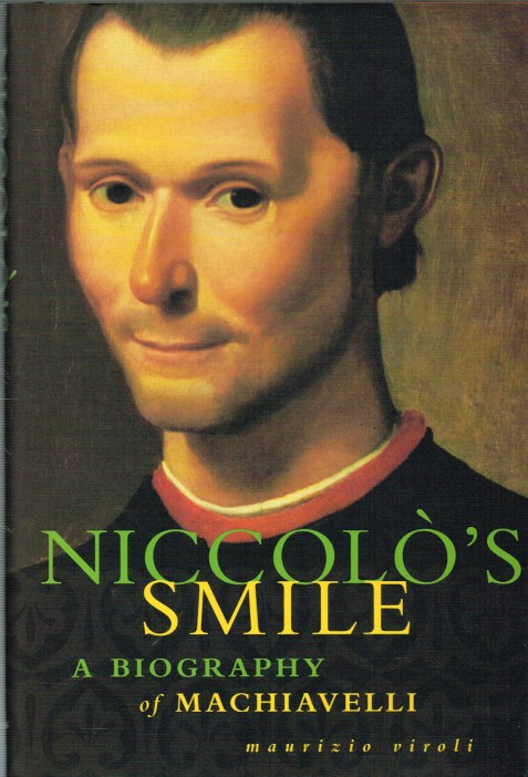 Image for NICCOLO'S SMILE: A BIOGRAPHY OF MACHIAVELLI