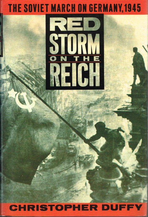 Image for RED STORM ON THE REICH: THE SOVIET MARCH ON GERMANY 1945