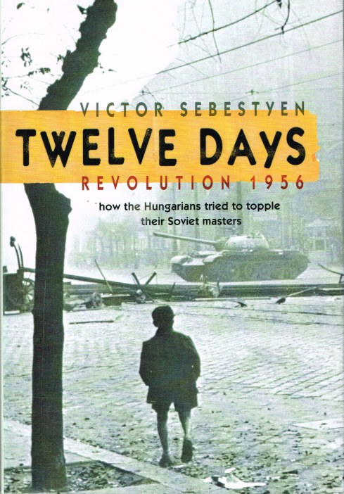 Image for TWELVE DAYS: REVOLUTION 1956
