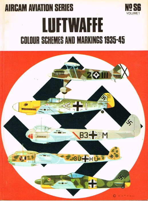 Image for AIRCAM AVIATION SERIES NO.S6 : (VOL 1) LUFTWAFFE COLOUR SCHEMES AND MARKINGS 1935-45