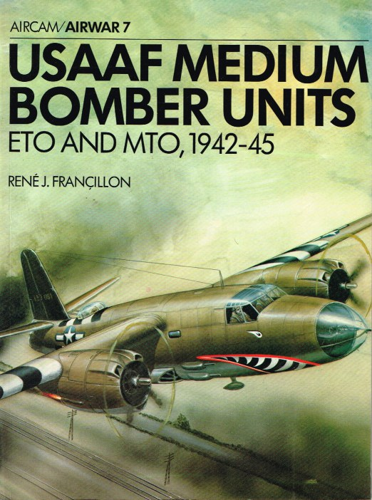 Image for AIRWAR 7 : USAAF MEDIUM BOMBER UNITS ETO AND MTO, 1942-45