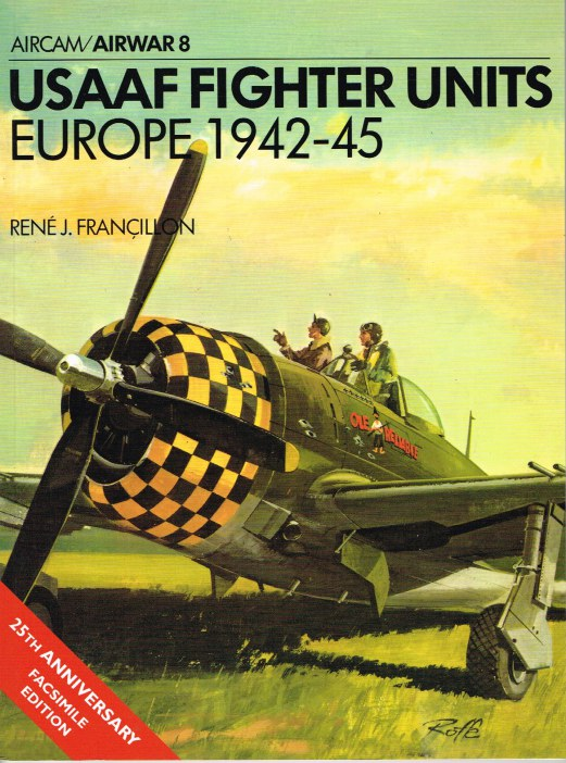 Image for AIRWAR 8 : USAAF FIGHTER UNITS EUROPE 1942-45