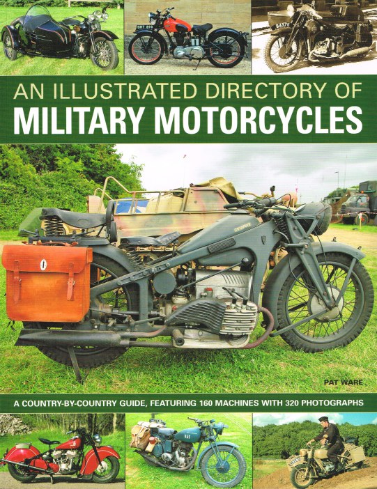 Image for AN ILLUSTRATED DIRECTORY OF MILITARY MOTORCYCLES