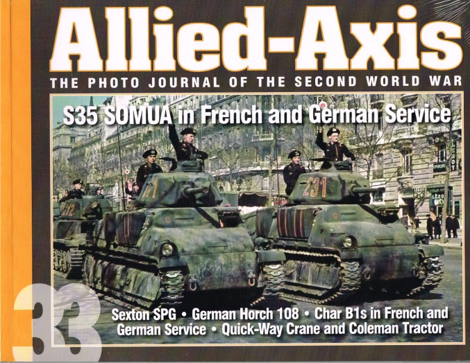 Image for ALLIED-AXIS ISSUE 33: THE PHOTO JOURNAL OF THE SECOND WORLD WAR
