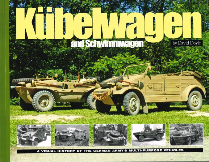 Image for KUBELWAGEN AND SCHWIMMWAGEN : A VISUAL HISTORY OF THE GERMAN ARMY'S MULTI-PURPOSE VEHICLES