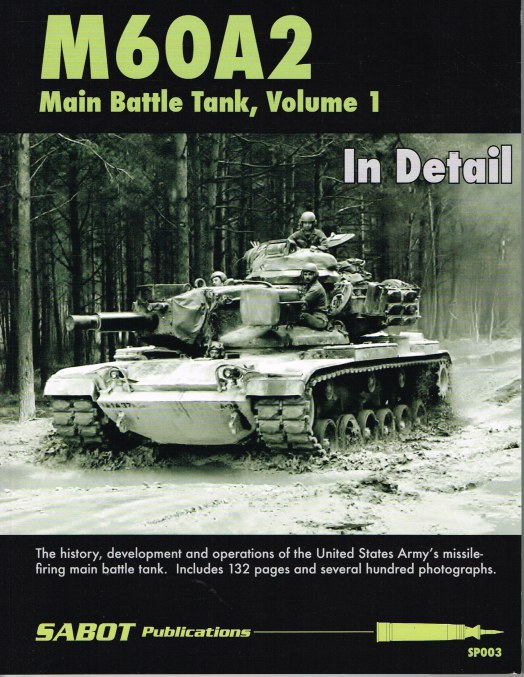 Image for M60A2 MAIN BATTLE TANK, VOLUME 1 IN DETAIL