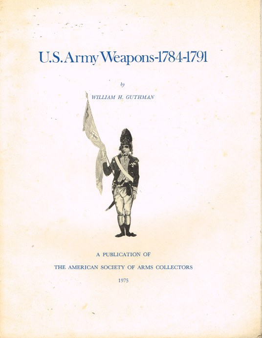 Image for US ARMY WEAPONS 1784-1791