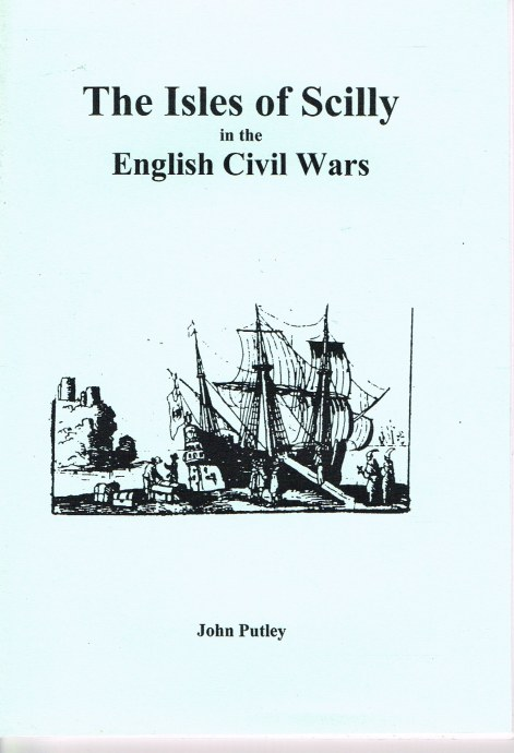 Image for THE ISLES OF SCILLY IN THE ENGLISH CIVIL WARS