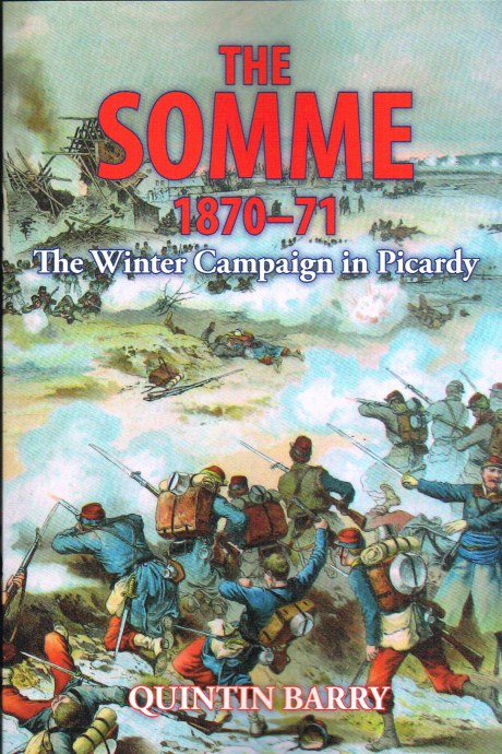 Image for THE SOMME 1870-71: THE WINTER CAMPAIGN IN PICARDY