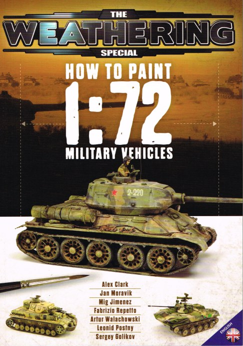 Image for THE WEATHERING SPECIAL: HOW TO PAINT 1: 72 MILITARY VEHICLES