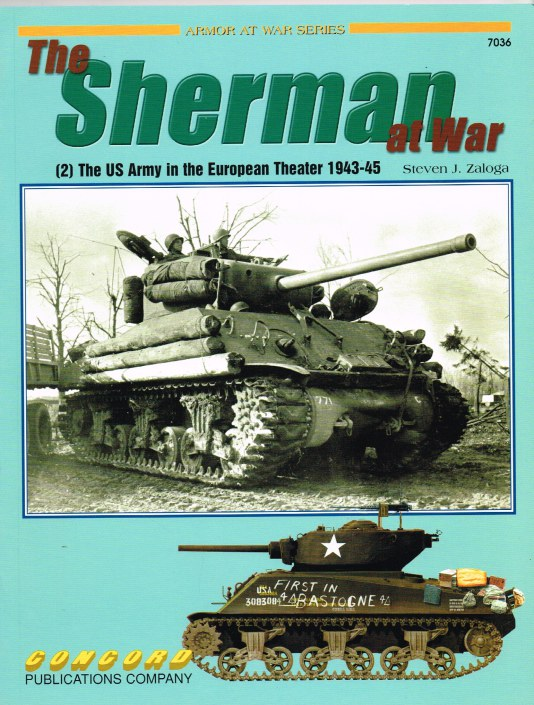 Image for THE SHERMAN AT WAR (2) THE US ARMY IN THE EUROPEAN THEATRE 1943-45