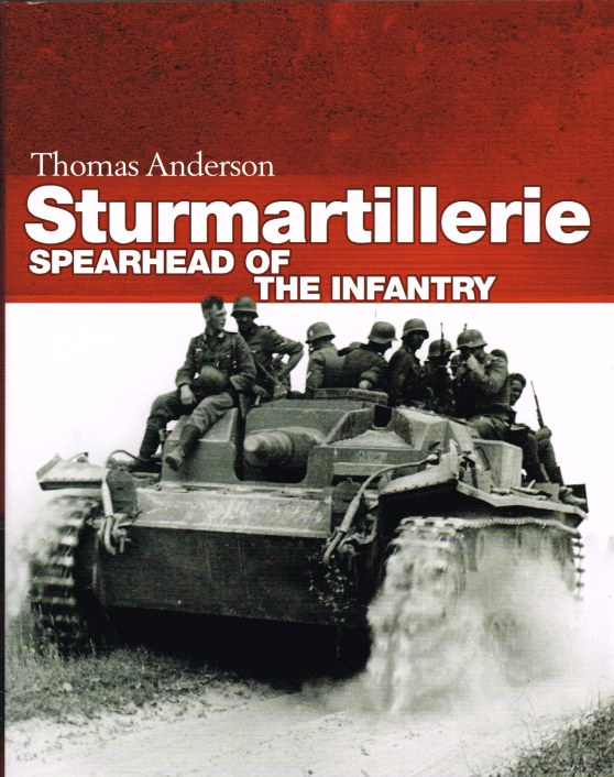 Image for STURMARTILLERIE : SPEARHEAD OF THE INFANTRY