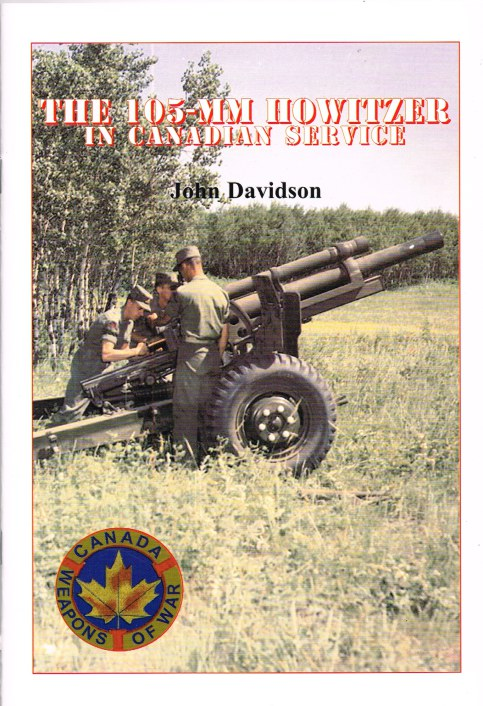 Image for THE 105-MM HOWITZER IN CANADIAN SERVICE