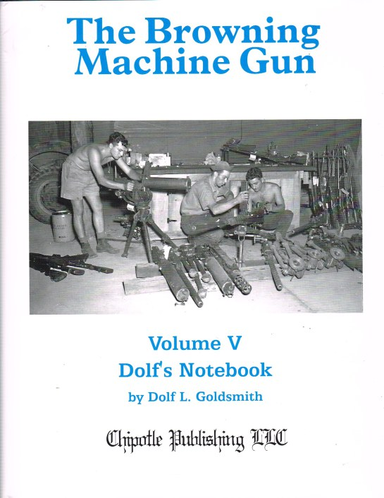 Image for THE BROWNING MACHINE GUN VOLUME V: DOLF'S NOTEBOOK