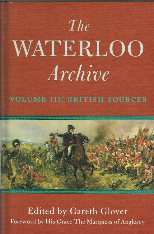Image for THE WATERLOO ARCHIVE VOLUME III: BRITISH SOURCES