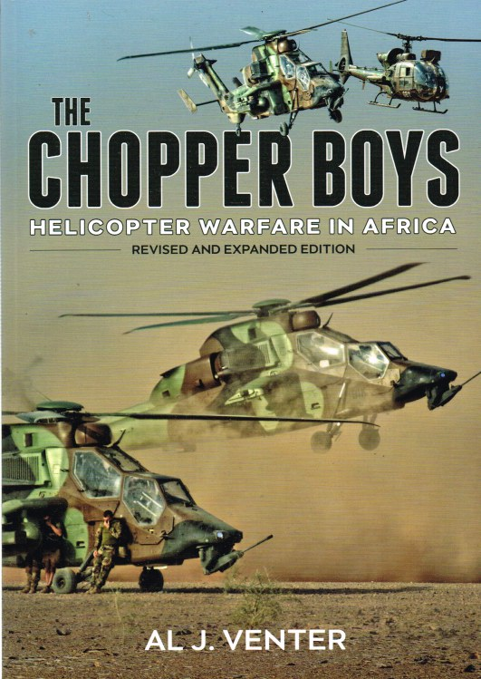 Image for CHOPPER BOYS: HELICOPTER WARFARE IN AFRICA (REVISED AND EXPANDED EDITION)