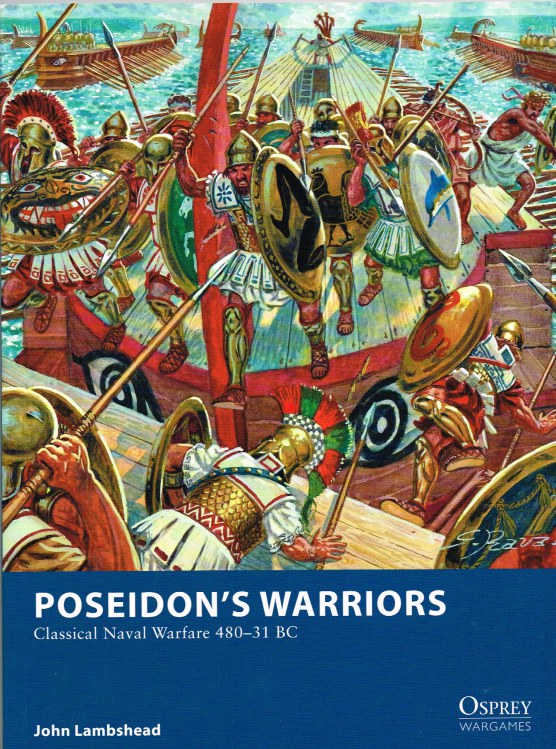 Image for POSEIDON'S WARRIORS: CLASSICAL NAVAL WARFARE 480-31 BC