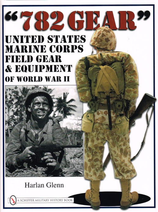 Image for 782 GEAR: UNITED STATES MARINE CORPS FIELDGEAR & EQUIPMENT OF WORLD WAR II
