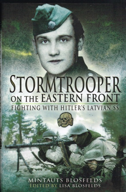 Image for STORMTROOPER ON THE EASTERN FRONT: FIGHTING WITH HITLER'S LATVIAN SS