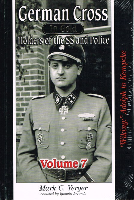 Image for GERMAN CROSS IN GOLD HOLDERS OF THE SS AND POLICE: VOLUME 7