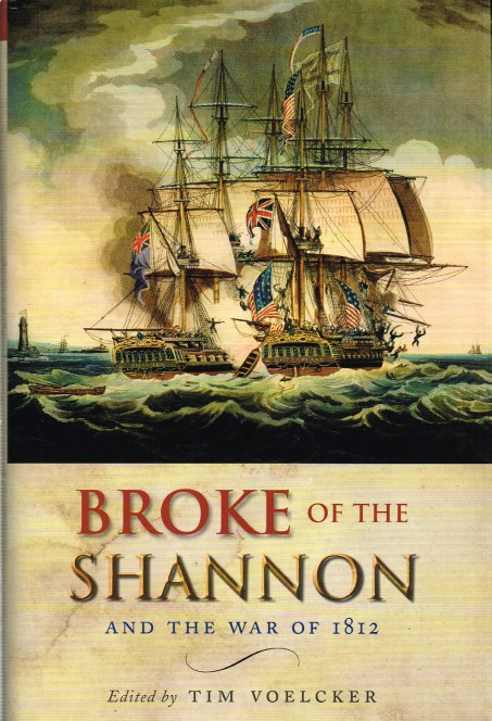 Image for BROKE OF THE SHANNON AND THE WAR OF 1812