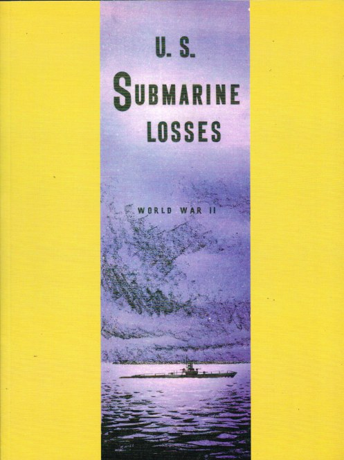 Image for US SUBMARINE LOSSES WORLD WAR II