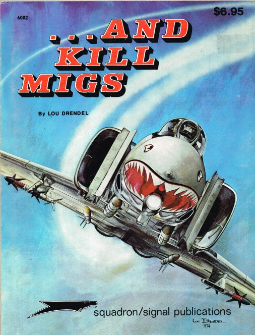 Image for AND KILL MIGS: AIR TO AIR COMBAT IN THE VIETNAM WAR