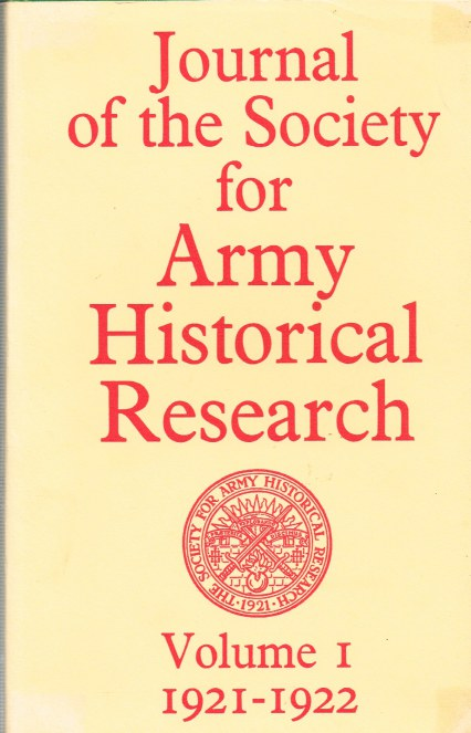 Image for JOURNAL OF THE SOCIETY FOR ARMY HISTORICAL RESEARCH VOLUME I: 1921-1922