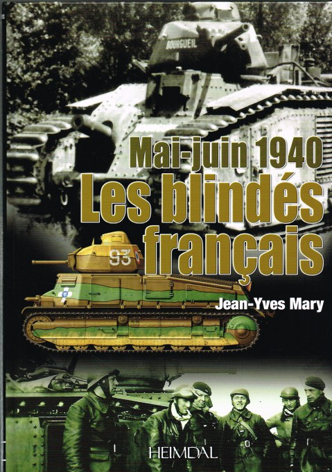 Image for FRANCE 1940 - LES BLINDES FRANCAIS MAI-JUNE 1940 (FRENCH TEXT)