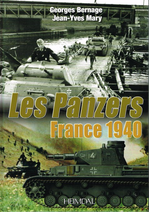 Image for LES PANZERS FRANCE 1940: LES PANZERS ATTAQUENT MAI-JUNE 1940 (FRENCH TEXT)