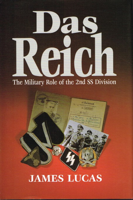 Image for DAS REICH: THE MILITARY ROLE OF THE 2ND SS DIVISION