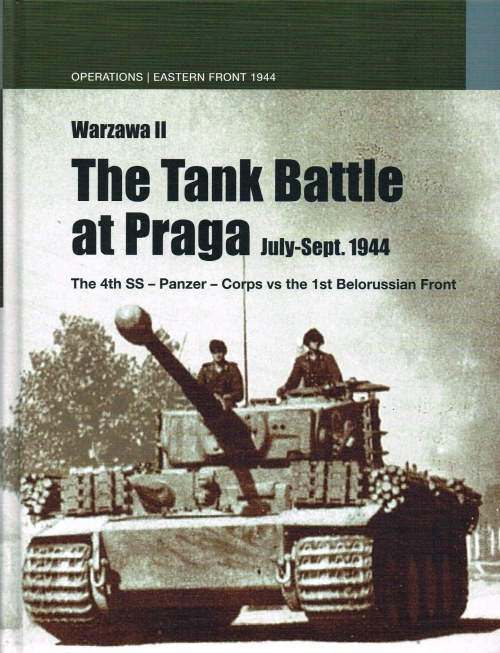 Image for THE TANK BATTLE AT PRAGA JULY - SEPTEMBER 1944