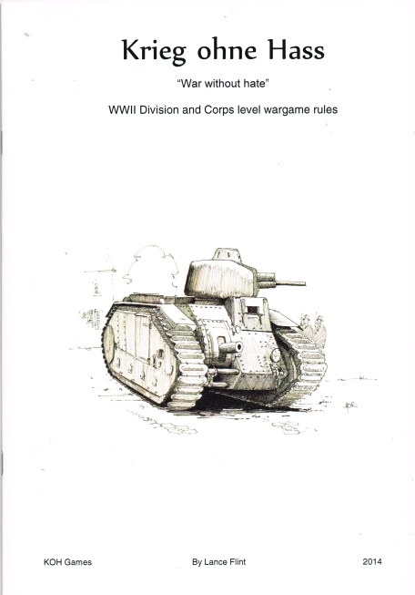 Image for KRIEG OHNE HASS - WAR WITHOUT HATE : WWII DIVISION AND CORPS LEVEL WARGAME RULES